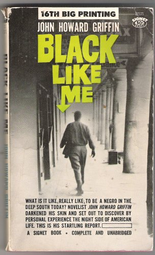 Black Like Me Complete and Unabridged