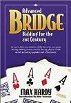 Advanced Bridge Bidding for the 21st...