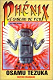 echange, troc Osamu Tezuka - Phénix, l'oiseau de feu, tome 5