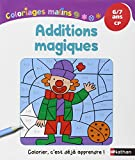Coloriages Malins - Additions Magiques CP...