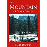 The Mountain of Seven Gables ~ Earl Rogers