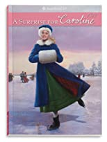 A Surprise for Caroline (American Girls Collection)