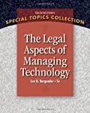 img - for Legal Aspects of Managing Technology (West Legal Studies in Business Academic) book / textbook / text book