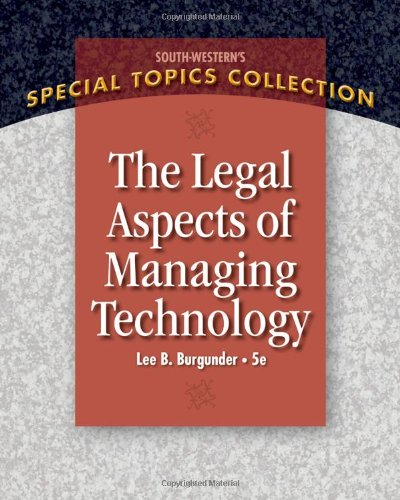 Legal Aspects of Managing Technology (West Legal Studies...