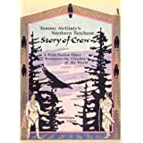 Tommy McGinty's Northern Tutchone Story of Crow: A First Nation Elder Recounts the Creation of the World (Mercury...