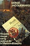 echange, troc Jacquemard S - Flaques rouge sang autour de la maison blanche