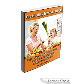 The Healthy Lifestyle Book (English Edition)