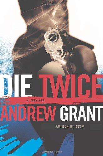 Image of Die Twice (A David Trevellyan Thriller)