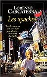 Les Apaches par Carcaterra