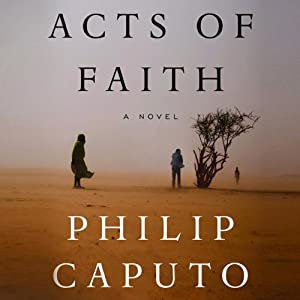 Acts of Faith | [Philip Caputo]