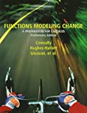 img - for Functions Modeling Change: A Preparation for Calculus, Preliminary Edition book / textbook / text book
