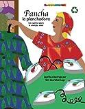 img - for Pancha la planchadora (Cuentos de trabalenguas) (Spanish Edition) book / textbook / text book