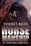 img - for Evidence-Based Horsemanship book / textbook / text book