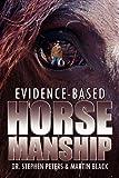 EvidenceBased Horsemanship