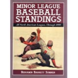 Minor League Baseball Standings : All North American Leagues, Through 1999