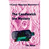 The Candlewick Inn Mystery (Cassie Kingston Mysteries)by J. H. Sweet