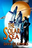 The Solar Sea (Book 4) (Old Star New Earth)
