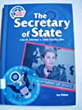 The Secretary of State (Yg) (U.S. Government: How It Works) (0791059960) by Wellman, Sam