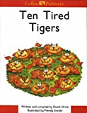 Ten Tired Tigers (Collins Pathways) (0003010767) by Orme, David