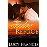Finding Refuge ~ Lucy Francis