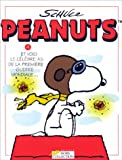 echange, troc Charles Monroe Schulz - Peanuts, tome 4 : Et voici le célèbre as de la Première Guerre mondiale...