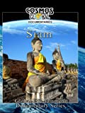 Cosmos Global Documentaries SIAM A Glorious Kingdom Of The Past- Thailand