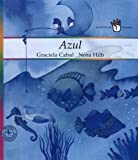 Azul / Blue (Spanish Edition)