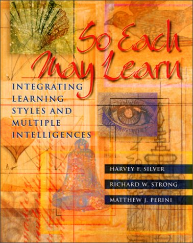 So Each May Learn: Integrating Learning Styles and...