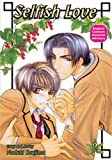 Selfish Love: Book 2 (Yaoi) (1586649604) by Koujima, Naduki
