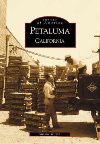 Petaluma  (CA)  (Images of America), Wilson, Simone
