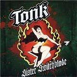 Sister Switchblade [Australian Import] Tonk