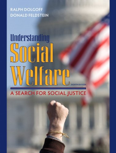 Understanding Social Welfare: A Search for Social Justice (8th...