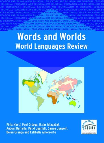 Words and Worlds: World Languages Review (Bilingual Education and Bilingualism)