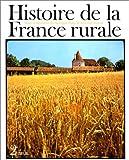 """Afficher """"Histoire de la France rurale n° 2 L'Age classique 1340-1789"""""""