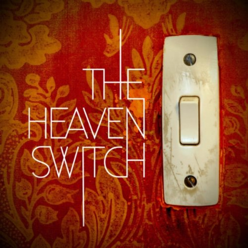 The Heaven Switch - The Heaven Switch (2012)