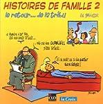 Histoires de famille : Tome 2, Le ret...