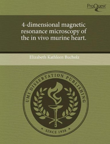 4-Dimensional Magnetic Resonance Microscopy Of The In Vivo Murine Heart.