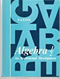 Algebra One Half: An Incremental Development (0939798050) by Saxon, John H.