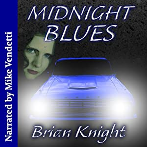 Midnight Blues | [Brian Knight]