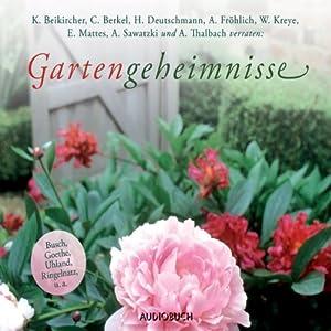 Gartengeheimnisse Hörbuch