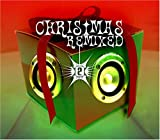 Various Christmas Remixed 2