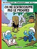 """Afficher """"Les Schtroumpfs n° 21<br /> On ne schtroumpfe pas le progrès"""""""