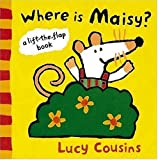 Where Is Maisy? (Maisy Mouse)