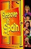 Sleepover in Spain (The Sleepover Club) (0006753957) by Dhami, Narinder