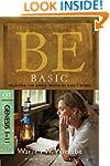 Be Basic (Genesis 1-11): Believing th...