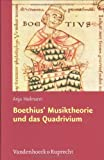 img - for Boethius' Musiktheorie und das Quadrivium (Hypomnemata) book / textbook / text book