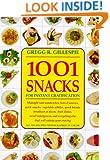 1001 Snacks: For Instant Gratification