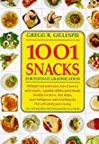 img - for 1001 Snacks: For Instant Gratification book / textbook / text book