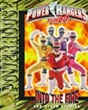 Power Rangers Turbo: Into the Fire and Other Stories (Saban Powerhouse)