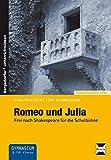 Image de Romeo und Julia: Frei nach Shakespeare für die Schulbühne (9. und 10. Klasse) (Theaterst